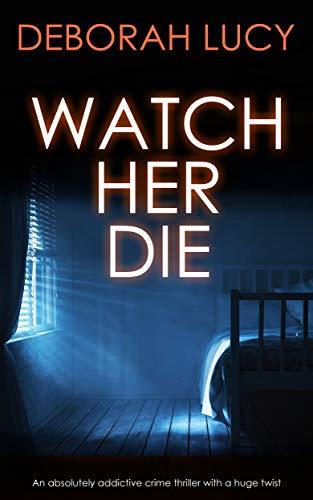 Watch Her Die