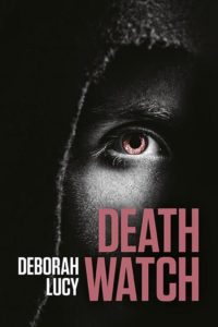 Death Watch by Deborah Lucy