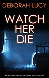 Watch her Die book cover